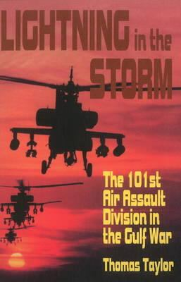 Lightning in the Storm: The 101st Air Assault Division in the Gulf War 9780781810173