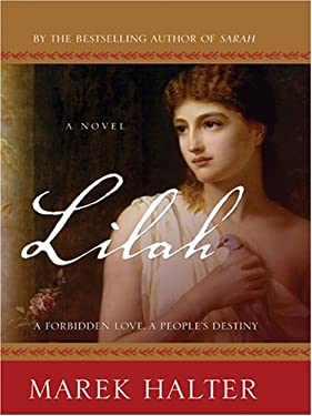 Lilah: A Forbidden Love, a People's Destiny 9780786273720