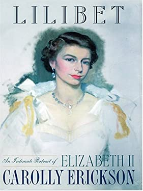 Lilibet: An Intimate Portrait of Elizabeth II 9780786268788