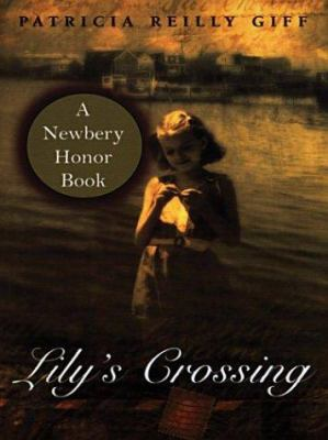 Lilys Crossing PB 9780786261895