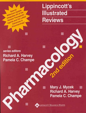 Lippincott's Illustrated Reviews: Pharmacology, Updated Second Edition: Millennium Edition 9780781724135