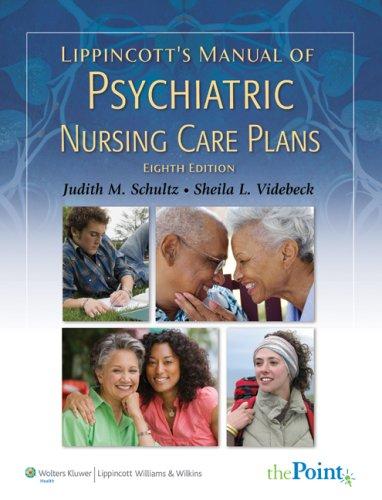 Lippincott's Manual of Psychiatric Nursing Care Plans 9780781768689