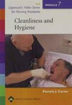 Lippincott's Video Series for Nursing Assistants: Cleanliness and Hygiene: Module 7