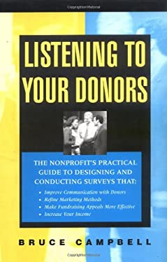 Listening to Your Donors 9780787950378