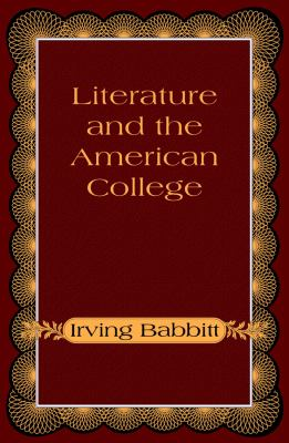Literature and the American College 9780786100989