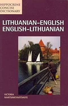 Lithuanian-English - English-Lithuanian Concise Dictionary