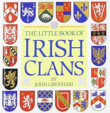 Little Book Of Irish Clans By John Grenham Reviews