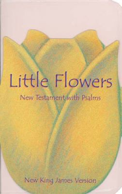 Little Flowers New Testament with Psalms 9780785204961