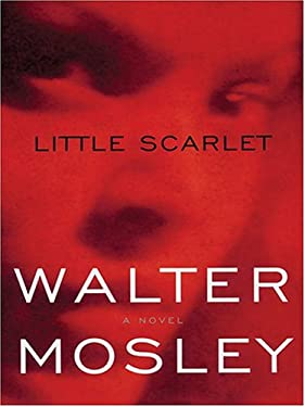Little Scarlet: An Easy Rawlins Mystery 9780786266128