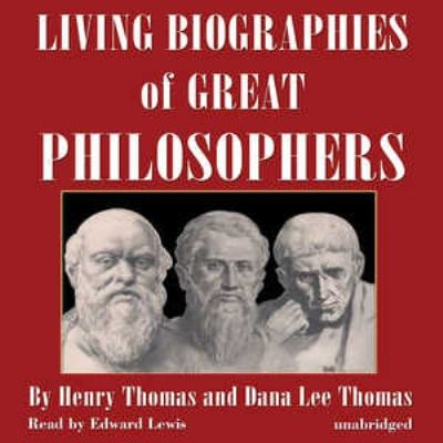 Living Biographies of Great Philosophers 9780786196906