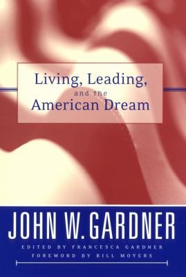 Living, Leading, and the American Dream 9780787966782