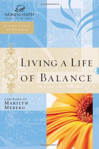 Living a Life of Balance 9780785252634