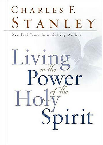 Living in the Power of the Holy Spirit 9780785265122