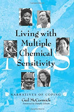 Living with Multiple Chemical Sensitivity: Narratives of Coping 9780786408870