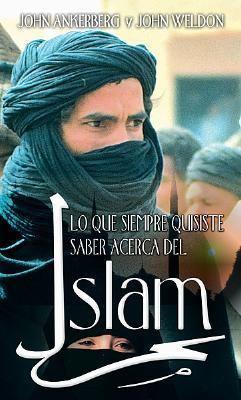 Lo Que Siempre Quisiste Saber Acerca del Islam = The Facts on Islam 9780789910530