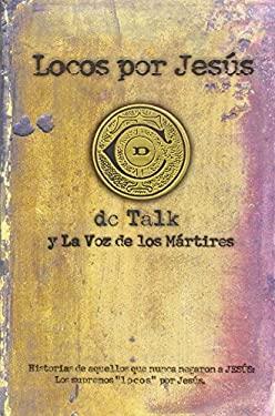 Locos Por Jesus = Jesus Freak 9780789908452