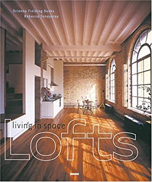 Lofts: Living in Space 9780789303615