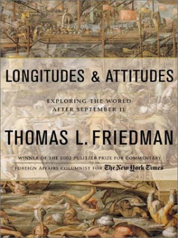 Longitudes & Attitudes: Exploring the World After September 11 9780786249237