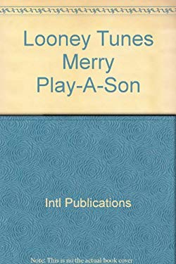 Looney Tunes Merry Play-A-Son