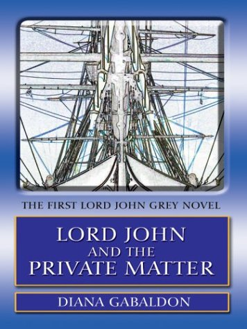 Lord John and the Private Matter 9780786262441