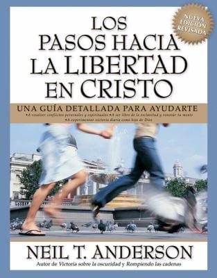 Los Pasos Hacia la Libertad en Cristo 9780789913562