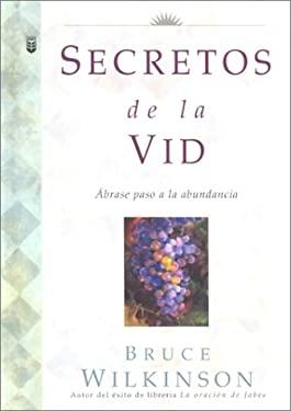 Los Secretos de la Vid = Secrets of the Vine 9780789909879