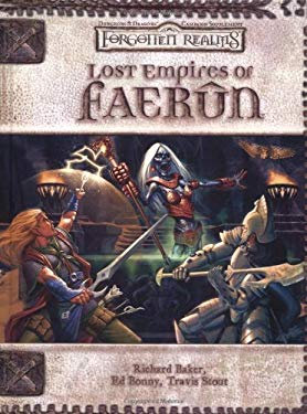 Lost Empires of Faerun: Forgotten Realms Supplement 9780786936540