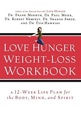 Love Hunger Weight-Loss Workbook 9780785260226