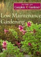 Low Maintenance Gardening 9780783541013