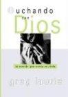Luchando Con Dios: Wrestling with God 9780789911346