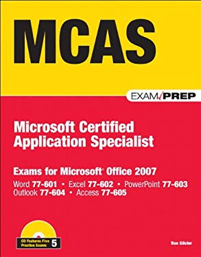 MCAS Office 2007 Exam Prep: Exams for Microsoft Office 2007 [With CD (Audio)] 9780789737748