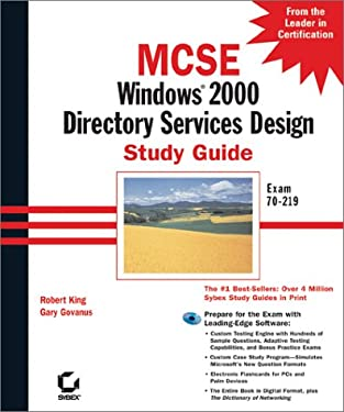 MCSE: Windows 2000 Directory Services Design Study Guide 9780782127577