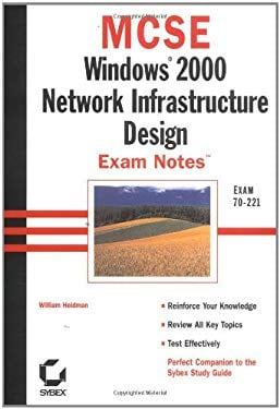 MCSE: Win 2000 Network Infrastructure Design Exam Notes 9780782127676