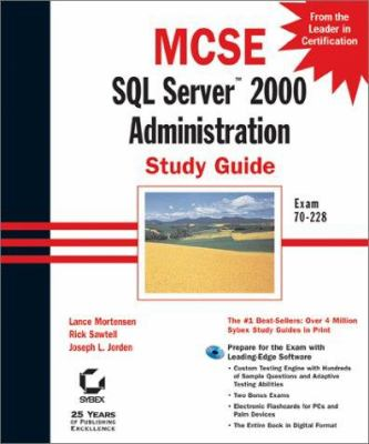 MCSE: SQL Server 2000 Administration Study Guide [With CD-ROM] 9780782129212