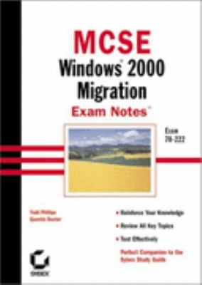 MCSE: Windows 2000 Migration Exam Notes [With CD-ROM] 9780782127690