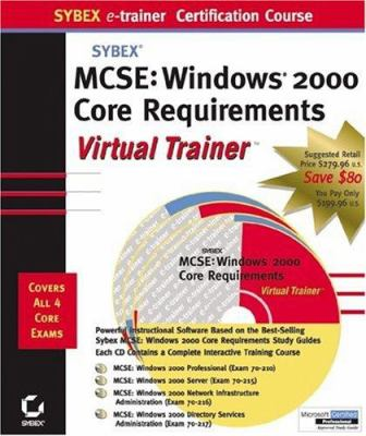 MCSE: Windows(r) 2000 Core Requirements E-Trainer [With 4 CDROM's] 9780782150131