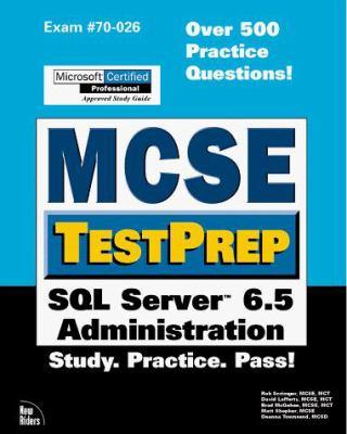 MCSE Testprep SQL Server 6.5 Administration 9780789715975