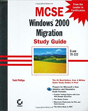 MCSE Windows 2000 Migration: Study Guide [With 2 CDROM's] 9780782127683