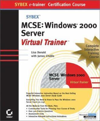 MCSE Windows 2000 Server E Trainer [With 2 CDROMs] 9780782150094