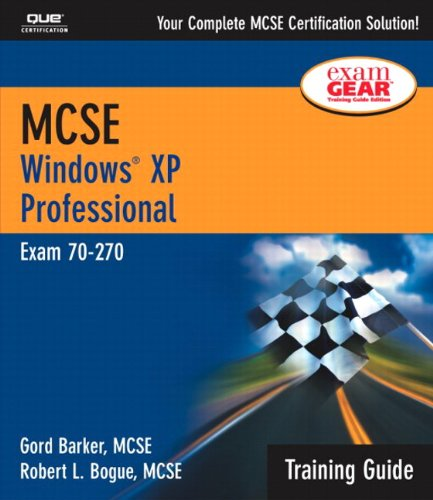 MCSE Windows XP Professional: Exam 70-270 [With CDROM] 9780789727732