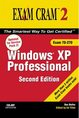 MCSE Windows XP Professional Exam Cram 2 (Exam 70-270) 9780789733603