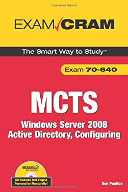 MCTS 70-640: Windows Server 2008 Active Directory, Configuring [With CDROM] 9780789737915