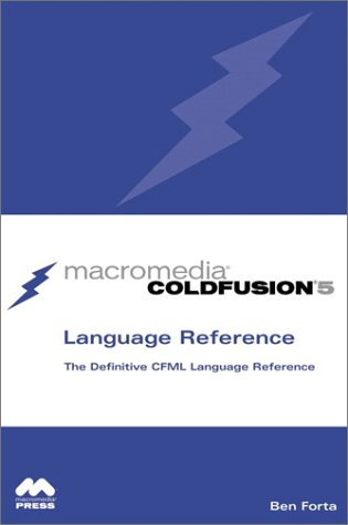 Macromedia Coldfusion 5 Language Reference 9780789726988