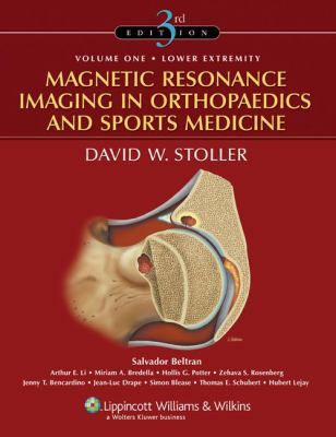 Magnetic Resonance Imaging in Orthopaedics and Sports Medicine 9780781773577