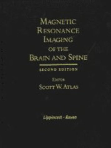 Magnetic Resonance Imaging of the Brain and Spine 9780781702829