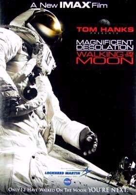Magnificent Desolation: Walking on the Moon 3D (Imax)