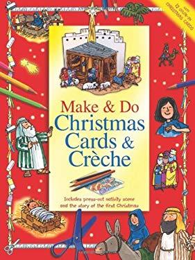 Make & Do Christmas Cards & Creche 9780784723364