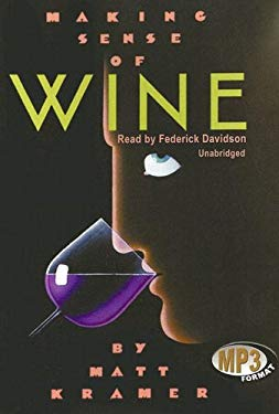 Making Sense of Wine