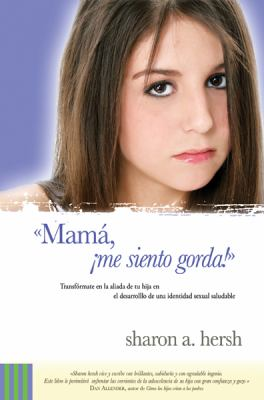 Mama Me Siento Gorda! 9780789915337
