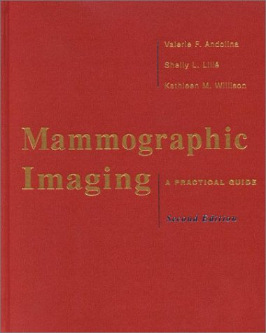 Mammographic Imaging: A Practical Guide 9780781716963